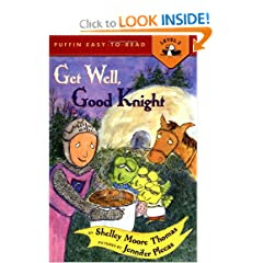 Get Well, Good Knight (Puffin Easy-to-Read)