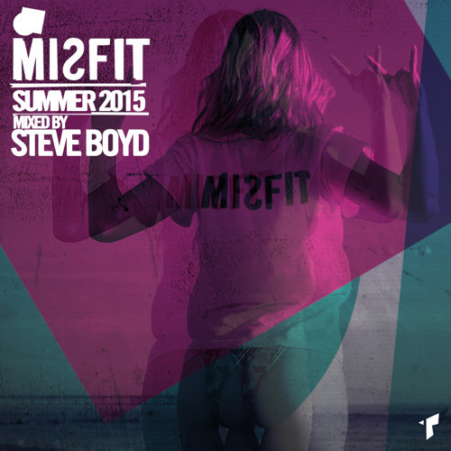 MISFIT MIXCAST // SUMMER 2015 // mixed by STEVE BOYD by MiSFiT MIXES