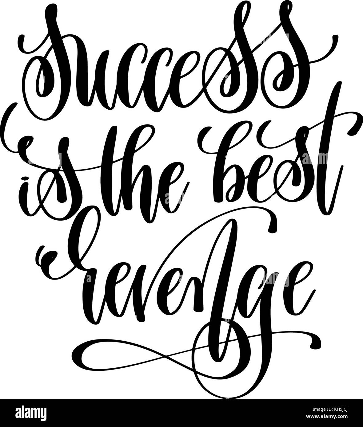 Success Is The Best Revenge Hand Lettering Positive Quote Stock