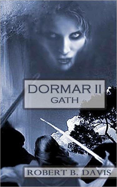 Dormar Ii Gath By Robert B Davis Paperback Barnes Noble