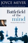 Battlefield Of The Mind - Winning The Battle In Your Mind