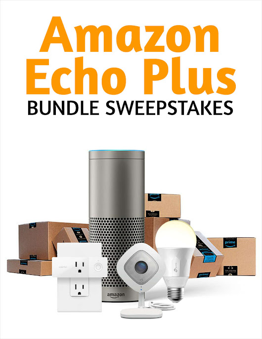 Enter to Win Amazon Echo Smart Home Bundle Sweepstakes ($500 Value)