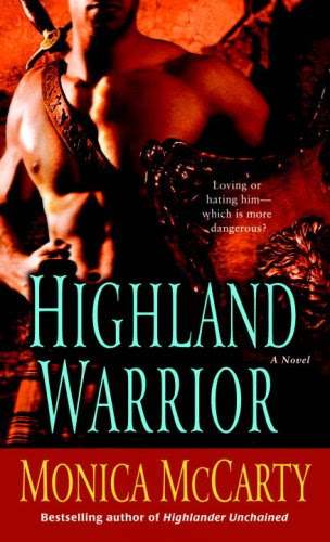 Highland Warrior (Campbell Trilogy) by Monica Mccarty