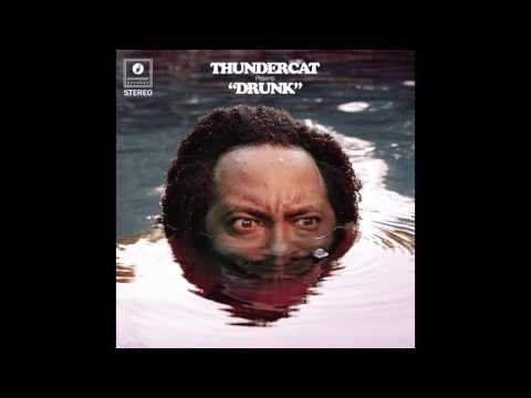 O'Dasor De, LAM: Thundercat - Drunk (2017) Full Album