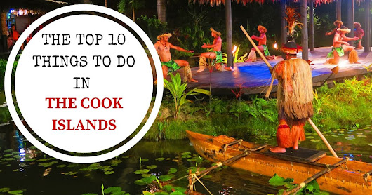 Top 10 Things To Do In The Cook Islands | X Days In Y