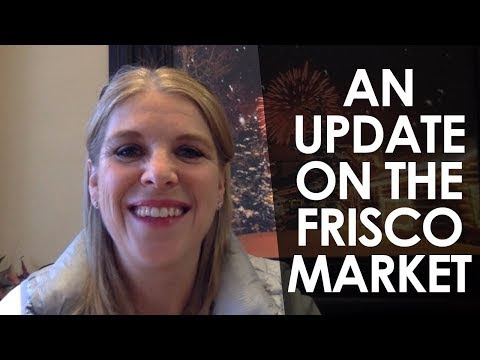 An update on the Frisco market