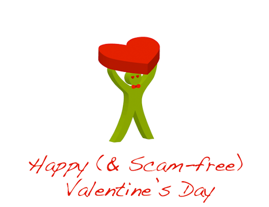 Happy (& Scam-free) Valentine's Day