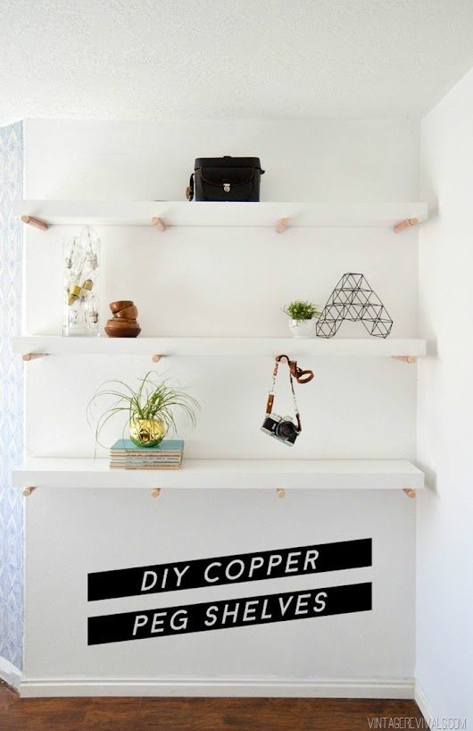 DIY Copper Peg Shelves - Vintage Revivals