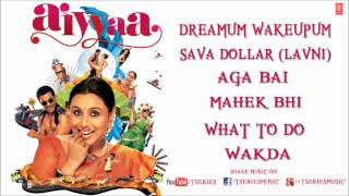 Aiyyaa Full Mp3 Songs Jukebox - Rani Mukherjee, Prithviraj Sukumaran