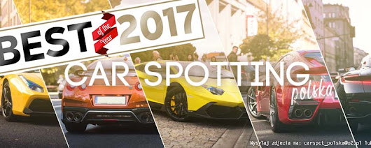 The Best of 2017! - TOP10 Car Spotting w 2017! | mototrends.pl
