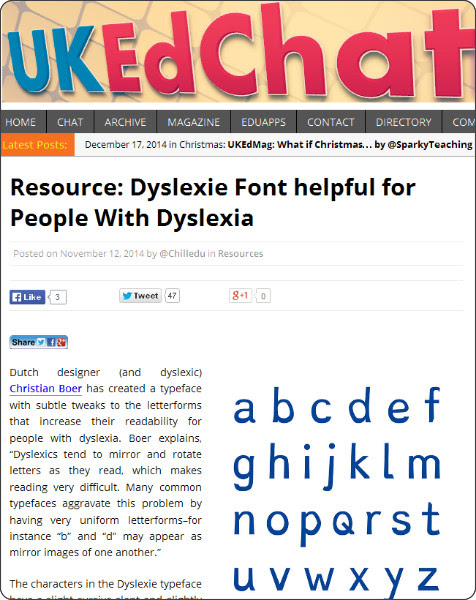 http://ukedchat.com/2014/11/12/resource-dyslexie-font-helpful-for-people-with-dyslexia/