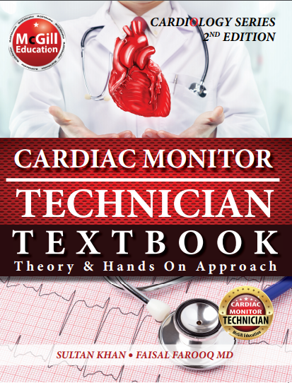 Cardiac Monitor Technician Textbook: Theory & Hands On Approach is ...