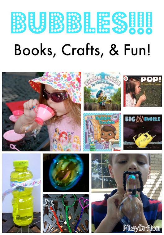 BUBBLES: Books, Crafts, & Fun - Play Dr Mom