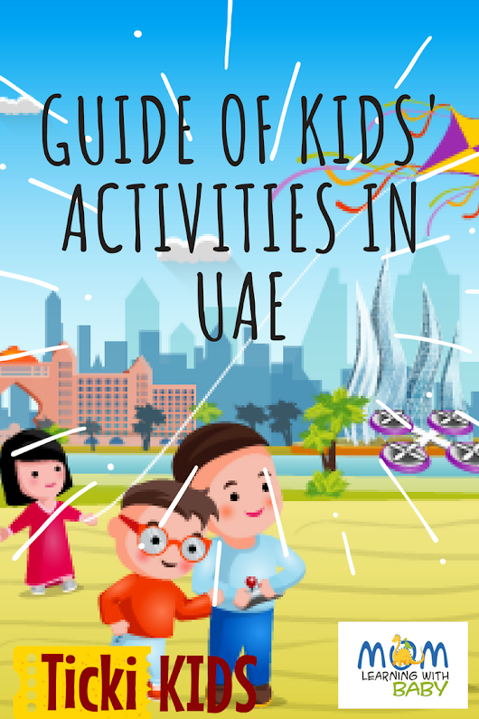 Tickikids Review – Guide of Kids' Activities in UAE