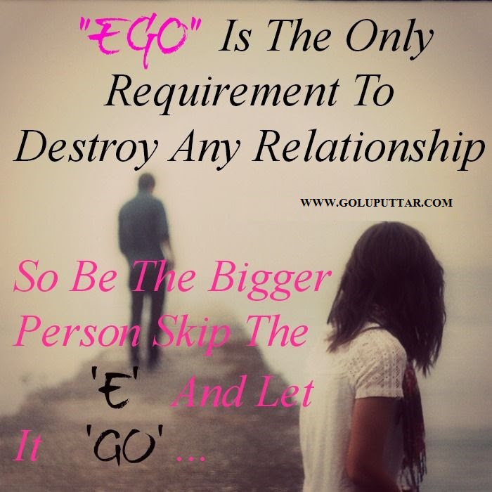 Never Let Your Ego Dominate On Yourself Photos And Ideas