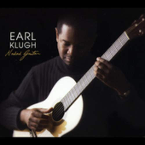 Earl Klugh: Naked guitar