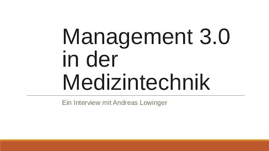 Management 3.0 in der Medizintechnik