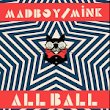 All Ball – Madboy/Mink: Music Review (Funk/Nu Disco)