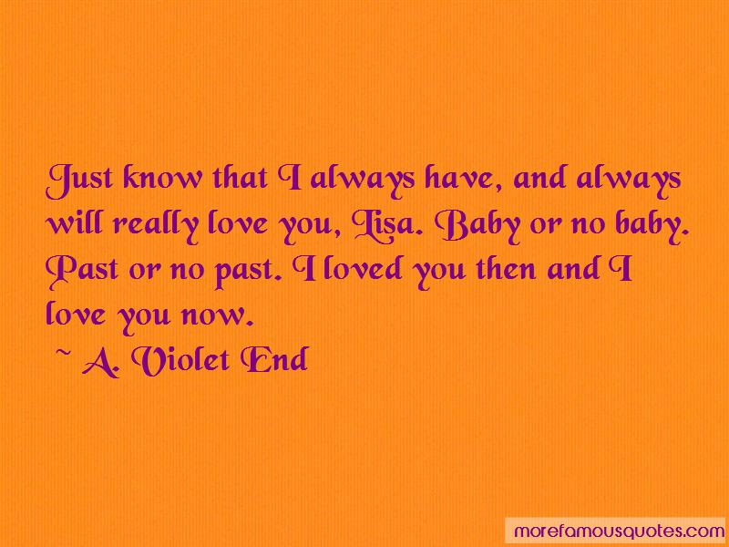 I Loved You Then And I Love You Now Quotes Top 30 Quotes About I