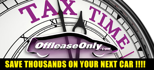 Use Your Tax Refunds to Help With Your Down Payment At Off Lease Only