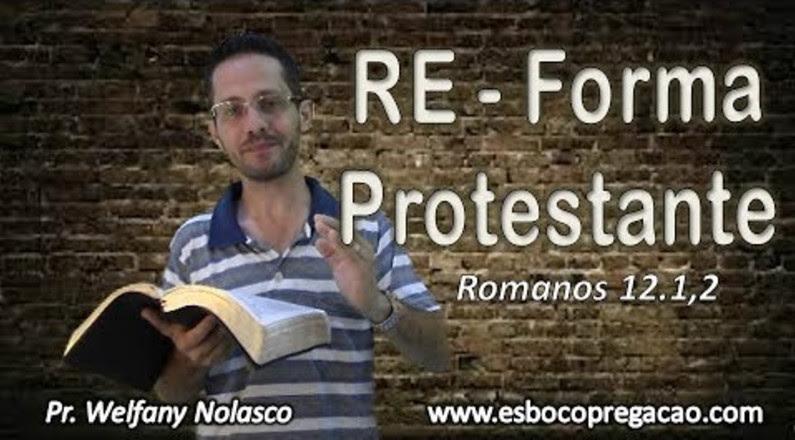 RE - Forma Protestante - Welfany Nolasco