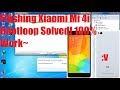 Cara Flashing Xiaomi Mi4i via Fastboot