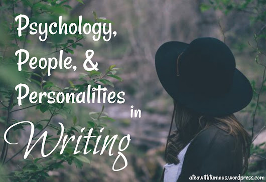 Psychology, People, and Personalities in Writing