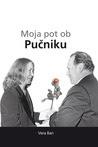 Moja pot ob Pučniku