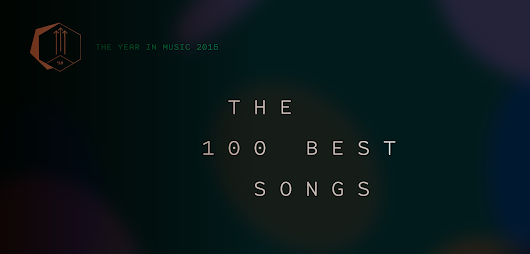 The 100 Best Tracks of 2015 | Pitchfork
