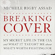 REVIEW: Breaking Cover by Michele Assad