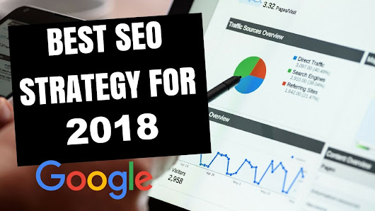 Advanced Effective SEO Techniques and Strategies for 2018