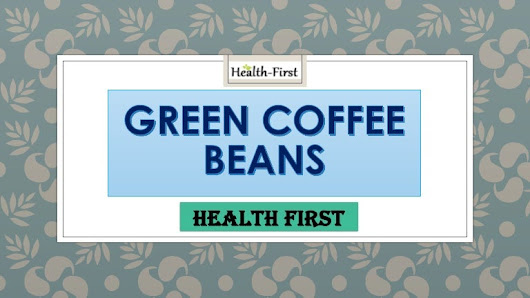 Green Coffee Beans Weight Loss Health Supplement