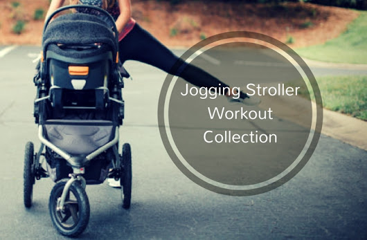 Jogging Stroller Workout Routine | Storkified