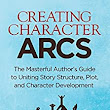 Creating Character Arcs: The Masterful Author's Guide to Uniting Story Structure, Plot, and Character Development (Helping Writers Become Authors Book 7) - Kindle edition by K.M. Weiland. Reference Kindle eBooks @ Amazon.com.