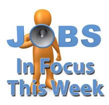 Jobs in focus this week