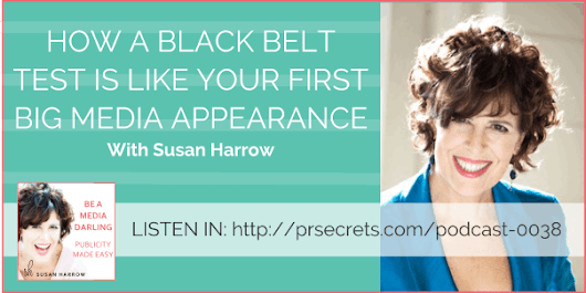 How a Black Belt Test is Like Your First Big Media Appearance