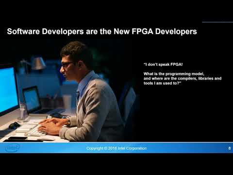 """Enabling Software Developers to Harness FPGA Compute Accelerators,"" a Presentation from Intel"