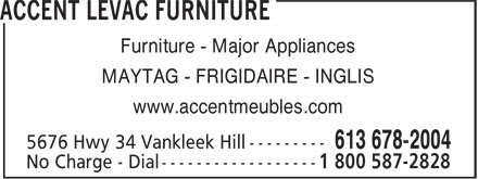 Accent Meubles Levac Furniture - 5676 Hwy 34, Vankleek Hill, ON