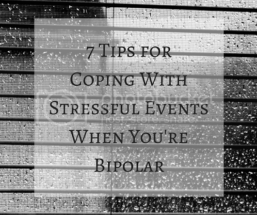 7 Tips For Coping With Stressful Events When You're Bipolar | bpHope - bp Magazine Community