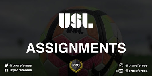 USL Assignments: Playoffs – Conference Semifinals – Professional Referee Organization