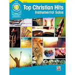 Top Christian Hits Instrumental Solos - by Bill Galliford (Paperback)