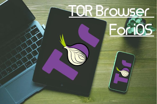 Tor Browser iOS: Best Tor Browser 2017 Latest Version Download 📱