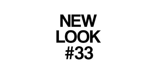 NEWLOOK#33 @LIFWEEK