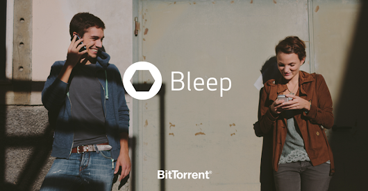BitTorrent's Chat Client Unveiled: BitTorrent Bleep Now in Invite Only Pre-Alpha