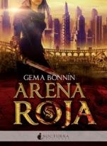 Arena roja (Arena roja I) Gema Bonnín