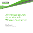 All You Need to Know about MS Windows Nano Server