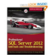 Amazon.com: Professional SQL Server 2012 Internals and Troubleshooting (9781118177655): Christian Bolton, Rob Farley, Glenn Berry, Justin Langford, Gavin Payne, Amit Banerjee: Books