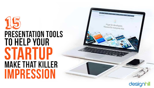 15 Presentation Tools To Help Your Startup Make That Killer Impression