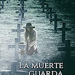 La muerte guarda tu secreto eBook: Lucia Gonzalez Lavado: Amazon.es: Libros