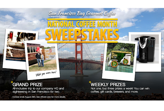 San Francisco Bay Coffee National Coffee Month Sweepstakes